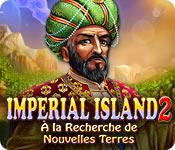 Imperial Island 2: À la Recherche de Nouvelles Ter