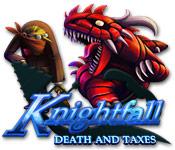 Knightfall: Death and Taxes