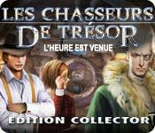 Les Chasseurs de Trésor: L'Heure Est Venue Edition Collector