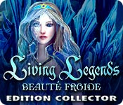 Living Legends: Beauté Froide Edition Collector