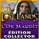 Lost Lands: L'Or Maudit Édition Collector