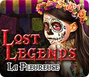 Lost Legends: La Pleureuse