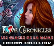 Love Chronicles: Les Glaces de la Haine Edition Collector