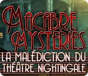 Macabre Mysteries: La Malédiction du Théâtre Nightingale