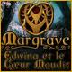 Margrave: Edwina et le Cœur Maudit