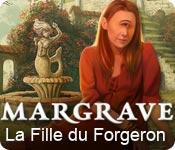 Margrave: La Fille du Forgeron