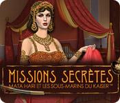 Missions Secrètes: Mata Hari et les Sous-Marins du Kaiser ™