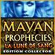 Mayan Prophecies: La Lune de Sang Edition Collector