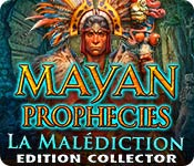 Mayan Prophecies: La Malédiction Edition Collector