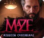 Maze: Mission Cauchemar