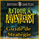 Mystery Case Files: Retour à Ravenhearst - Guide de Stratégie ™