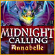 Midnight Calling: Annabelle