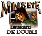 Mind's Eye: Les Secrets de l'Oubli
