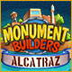 Monument Builders: Alcatraz