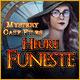 Mystery Case Files: Heure Funeste