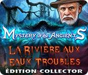 Mystery of the Ancients: La Rivière aux Eaux Troub
