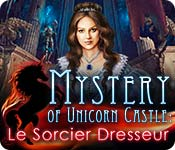 Mystery of Unicorn Castle: Le Sorcier Dresseur – Solution