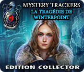 Mystery Trackers: La Tragédie de Winterpoint Edition Collector