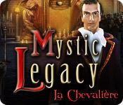 Mystic Legacy: La Chevalière