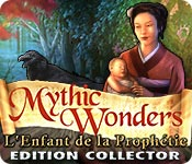 Mythic Wonders: L'Enfant de la Prophétie Edition Collector