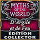 Myths of the World: D'Argile et de Feu Édition Collector