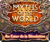 Myths of the World: Au Cœur de la Désolation – Solution