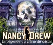 Nancy Drew: La Légende du Crâne de Cristal