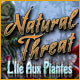Natural Threat: L'Ile Aux Plantes