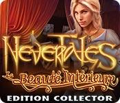 Nevertales: La Beauté Intérieure Edition Collector