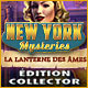 New York Mysteries: La Lanterne des Âmes Édition Collector