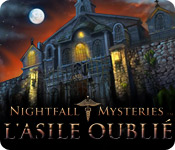 Nightfall Mysteries: L'Asile Oublié