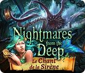 Nightmares from the Deep: Le Chant de la Sirène
