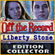 Off The Record: Liberty Stone Edition Collector