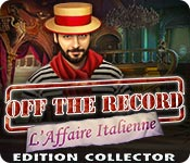 Off the Record: L'Affaire Italienne Edition Collec