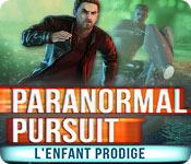 Paranormal Pursuit: L'Enfant Prodige – Solution