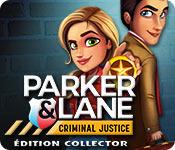 Parker & Lane: Criminal Justice Édition Collector