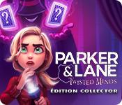 Feature Jeu D'écran Parker & Lane: Twisted Minds Édition Collector