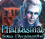 Phantasmat: Sous l'Avalanche