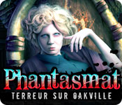 Phantasmat: Terreur sur Oakville – Solution