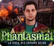 Phantasmat: La Ville des Espoirs Déçus – Solution
