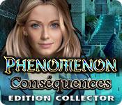Phenomenon: Conséquences Edition Collector
