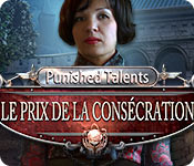 Punished Talents: Le Prix de la Consécration – Solution