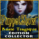PuppetShow: Rosie Tragique Édition Collector