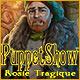 PuppetShow: Rosie Tragique