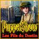 PuppetShow: Les Fils du Destin