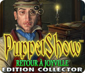 PuppetShow Retour a Joyville Edition Collector