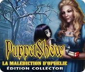PuppetShow: La Malédiction d'Ophélie Édition Colle