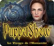 PuppetShow: Le Visage de l'Humanité – Solution
