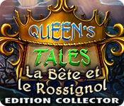 Queen's Tales: La Bête et le Rossignol Edition Collector
