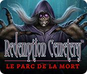 Redemption Cemetery: Le Parc de la Mort
